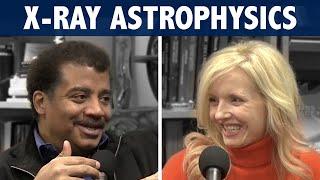 StarTalk Podcast: X-ray Astrophysics with Neil deGrasse Tyson