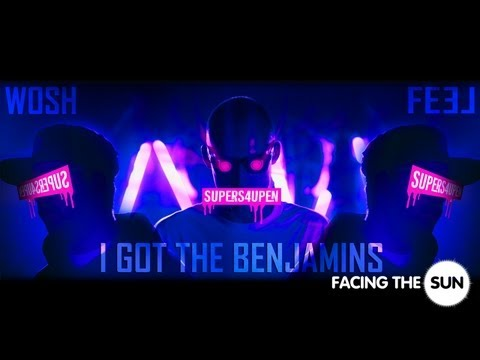 Wosh & Feel - I Got The Benjamins [Official HD Video]