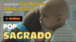 Dias Melhores - Adriana Cavallari e Banda - Sala Musical