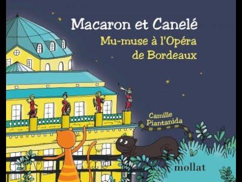 Macaron et Canelé : mu-muse à l'Opéra de Bordeaux