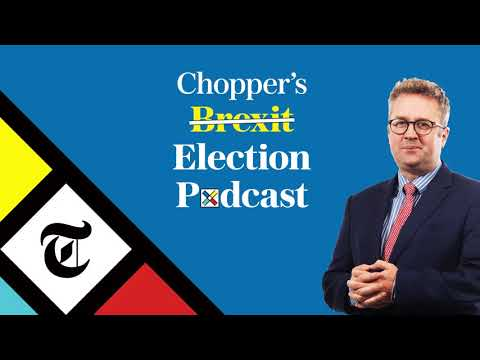Chopper's Brexit Podcast: The election (and weather) forecast | General Election 2019