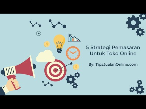 Video 5 Strategi Pemasaran Untuk Toko Online