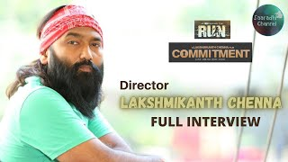 Director Lakshmikanth Chenna Interview | Commitment | Saaradhi Channel