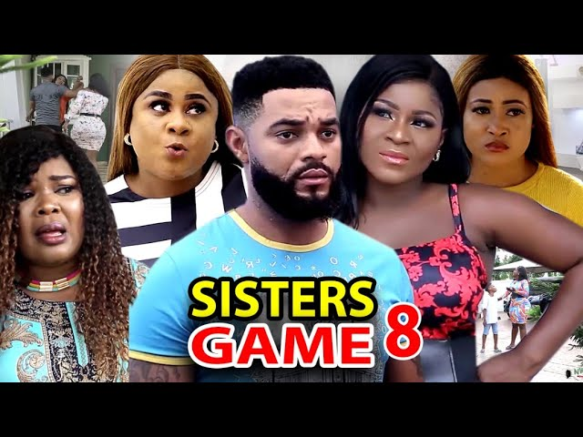Sisters Game (2020) Part 8