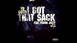 Yo Gotti - I Got That Sack (REMIX) ft. Young Jeezy & T.I.