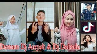 Demam Dj Aisyah & Dj Dalinda Tik Tok 2018