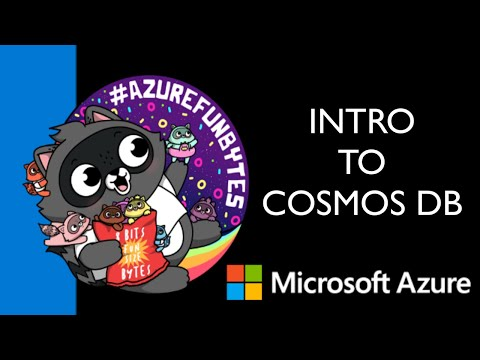 AzureFunBytes – Intro to Cosmos DB with Mark Brown