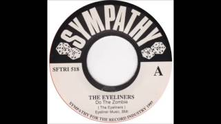 The Eyeliners - Do the Zombie