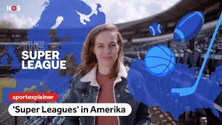 Waarom 'Super Leagues' in Amerika wel werken   Sportexplainer