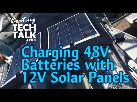 How Do I Charge a 48V Battery Bank With a 12V Solar Panel?