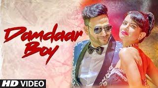 Damdaar Boy Latest Video Song | Lokesh Garg, Khushboo Jain | Feat Jashn Agnihotri