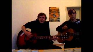 Andy und Chris - Chuck Ragan Cover Done and done