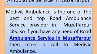 Get Road Ambulance Service in Service in Darbhanga and Muzaffarpur
