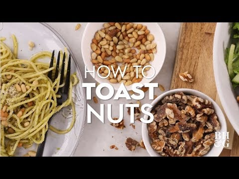 How to Toast Nuts | Basics | Better Homes & Gardens