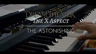 """Dream Theater - The X Aspect cover [""""The Astonishing""""]"""