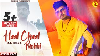 Haal Chaal Puchhi - RAJA MelodyX (Official Video)Being King| New Punjabi Song  | Latest Punjabi Song