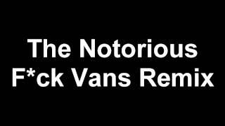 Fuck Vans Remix (Free Download)