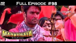 Madhubala - Full Episode 98 - With English Subtitles