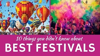 Best Festivals in the World: 10 Unusual Celebrations and National Customs