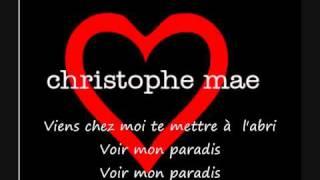 christophe mae ♥ mon paradis ♥.wmv