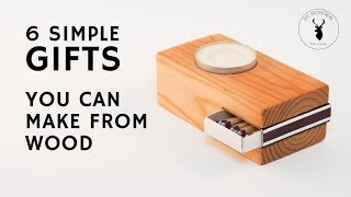 6 Simple Gifts You Can Make From Wood