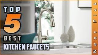 Top 5 Best Kitchen Faucets Reviews in 2020
