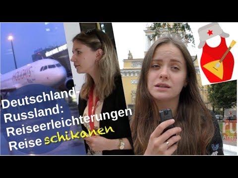 Deutschland-Russland: Reiseerleichterungen – Reiseschikanen! [Video]