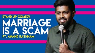 Not Ready for Marriage | Stand up comedy by Anand Rathnam