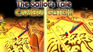 Dancing Line - The Sailor's Tale: 2 Camera Glitches