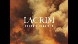 EXCLU Lacrim   Colonel Carillo   En Entier   Parole   Paroles   Lyrics   YouTube