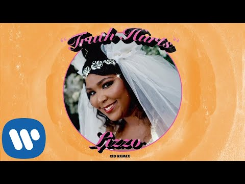 Lizzo - Truth Hurts (CID Remix) [Official Audio]