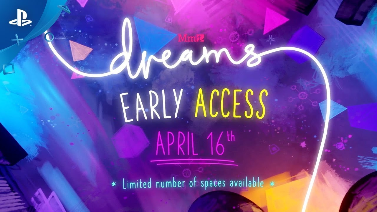Dreams Early Access Begins April 16