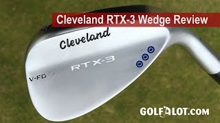 Cleveland RTX-3 Wedge Review By Golfalot