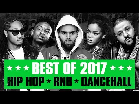 🔥 Hot Right Now - Best of 2017 | Best R&B Hip Hop Rap Dancehall Songs of 2017 |New Year 2018 Mix