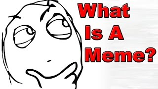 Meaning of meme (1k Sub Special)
