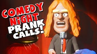 COMEDY NIGHT PRANK CALLS!