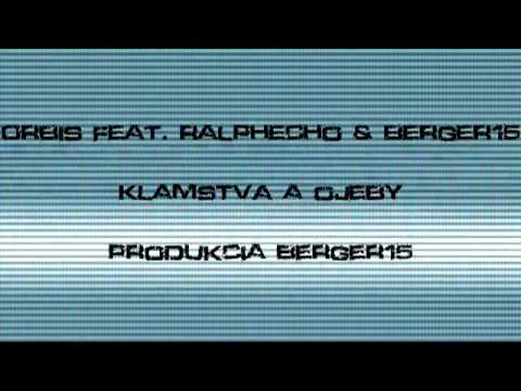 Berger Jedna Pět 1.5. - Orbis feat. RalphEcho & Berger15 - Klamstvá a ojeby ( produkcia