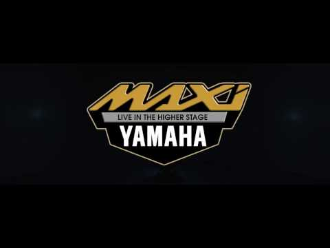 Maxi Yamaha - Live in the Higher Stage TVC 60 sec
