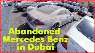 Abandoned Mercedes-benz in Dubai, W220, W210, W221. Abandoned luxury cars in Dubai. Exotic cars