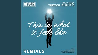 This Is What It Feels Like (Extended Mix)