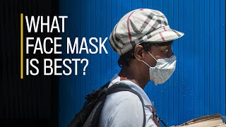 What's the best face mask to fight COVID-19?