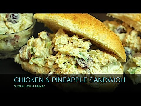 CHICKEN & PINEAPPLE SANDWICH ( Kids Special ) *COOK WITH FAIZA*