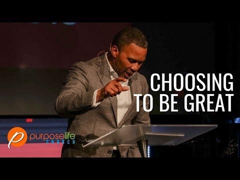 Choosing to be Great - Heston Williams