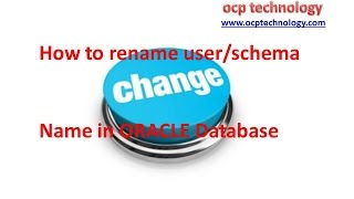 Oracle tutorial - How to rename a username/schema