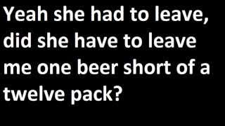 Eric Church - Cold One Lyrics