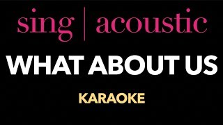 Pink   What About Us (Karaoke Instrumental Lyrics)