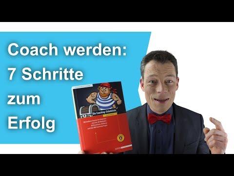 Coach werden: 7 Schritte zum Erfolg, Coaching-Ausbildung, Karriereberatung, Business // M. Wehrle