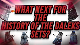 What Next For The History Of The Daleks Sets? | Doctor Who B&M Exclusives