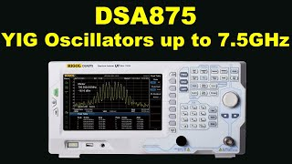RIGOL DSA875 Explores YIG Oscillators At Up To 7.5GHz... Newest Spectrum Analyser Vid By UK Team