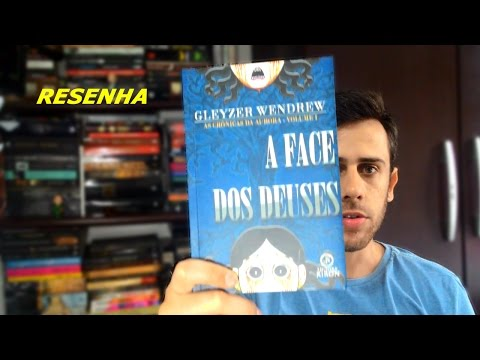 [RESENHA] A FACE DOS DEUSES - GLEYZER WENDREW